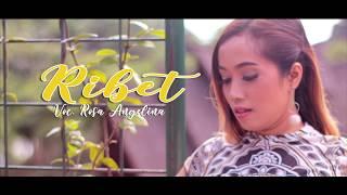 Download lagu RIBET - ROSA ANGELINA