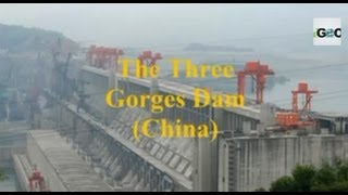 Dams, Five biggest  in the World: Advantages and Concerns [IGEO.TV]