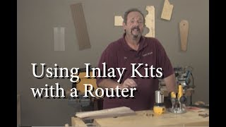 Using Inlay Kits with a Router