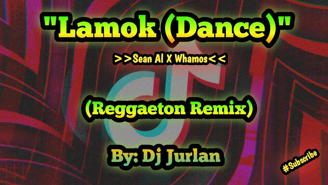 Download Lamok (Reggaeton Remix) | DjJurlan Remix | New Tiktok trends | New Tiktok Viral