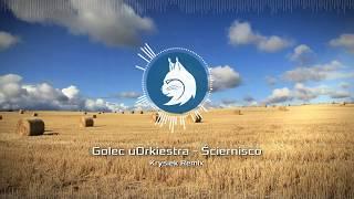 Golec uOrkiestra - Ściernisko (Krysiek Remix)