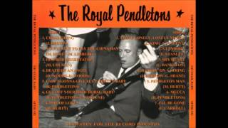 The Royal Pendletons   Glendora