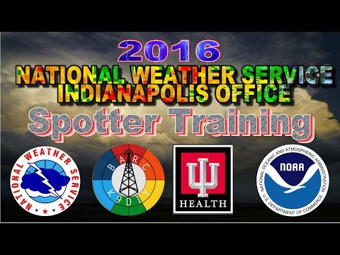 2016 NWS STORM SPOTTER TRAINING  in HD