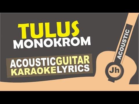 Tulus - Monokrom (Acoustic Karaoke Instrumental)