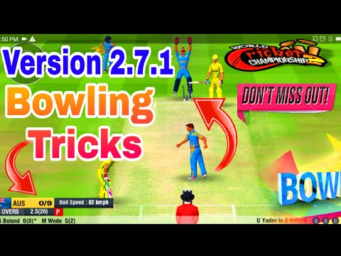 Wcc2 Bowling Tips & Tricks 2018    How to Take Wicket in World Cricket Championship 2
