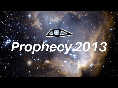 Prophecy 2013