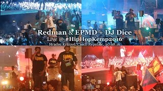 Redman & EPMD + DJ Dice • live @ Hip Hop Kemp 2016 [Full Show]