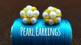 DIY Simple Pearl Earrings using embroidery thread & pearls