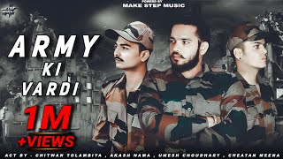 Army Ki Vardi   Offical Video  New Army Song 2021   New Haryanvi Song   Make Step Music