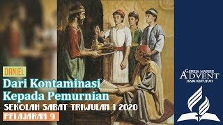 Sekolah Sabat Dewasa Triwulan 1 2020 Pelajaran 9 Dari Kontaminasi Kepada Pemurniaan (ASI)