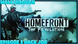 Homefront The Revolution Walkthrough Episode 3 Hack Job