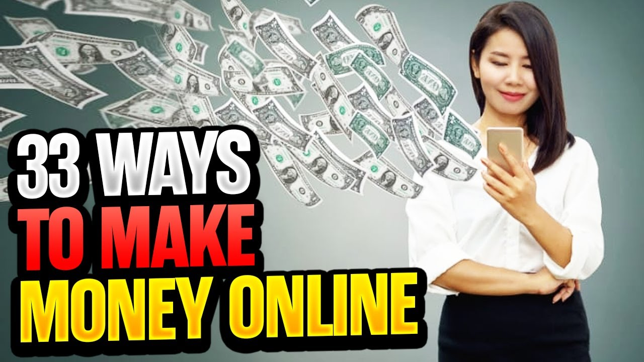 33 Quick Ways to Make Money Online in 2019