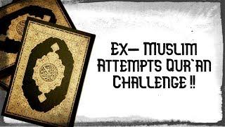 """""""EX MUSLIM"""" ATTEMPTS QURAN CHALLENGE...USING THE QURAN LOL"""