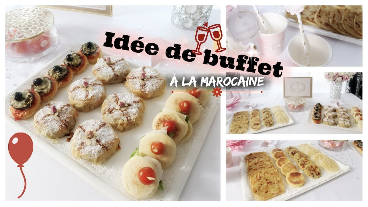 ide de buffet la marocaine recettes 2 plateaux sals astuces dco eid edition 2018 - Idee De Buffet
