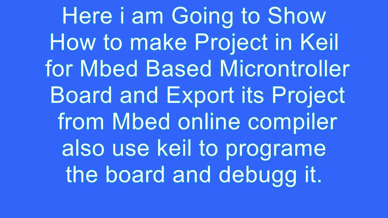 How to Use keil for Mbed Boards and Project from mbed online compiler