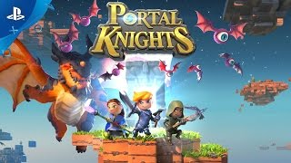 Portal Knights - Launch Trailer | PS4