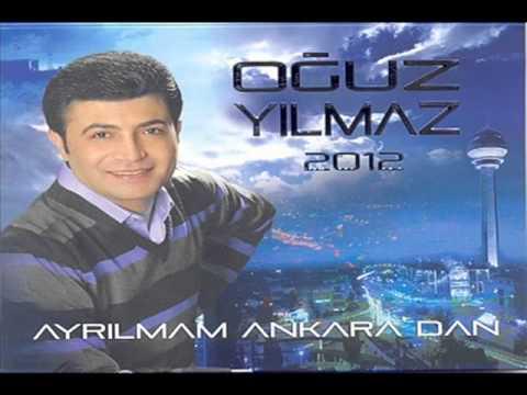 Oğuz Yılmaz Bugün Ankara'yı Dağıtmam Lazım