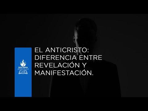 El Anticristo: Diferencia entre revelación y manifestación.
