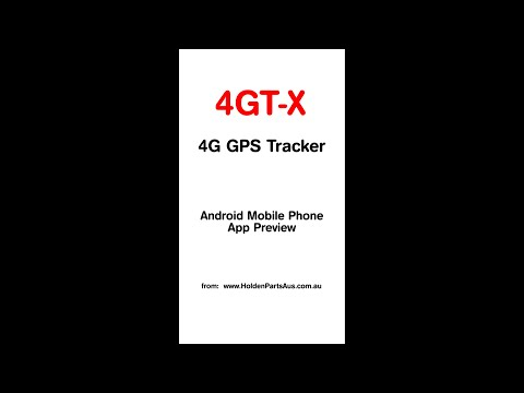 """""""4GT-X"""" 4G GPS Vehicle Tracking System - Android Mobile Phone app"""
