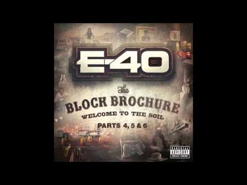 """E-40 """"I Be On My Shit"""""""