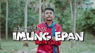 (FULL) IMUNG EPAN - Arizt D'Albertz   Lettoz Remixer  Lagu Joget Maumere 2021 (Official MV)