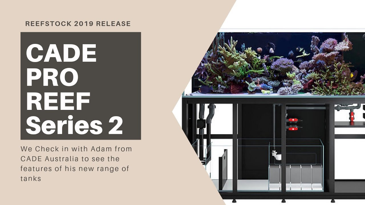 CADE Pro Reef Series 2 Release