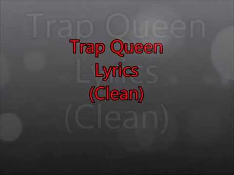 Trap Queen Lyrics (Ultra Clean)