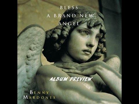Benny Mardones – Bless A Brand New Angel 1998 - Album Preview