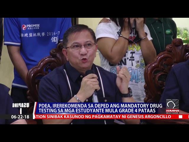 PDEA, irerekomenda sa Deped ang mandatory drug testing sa mga Estudyante mula grade 4 pataas