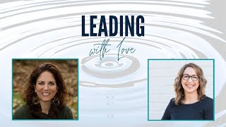 Leading with Love: Who's in Charge?