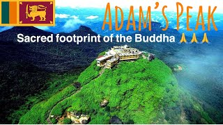 Adam's Peak - Sri Lanka Tourism (Kandy Luxury Tours )