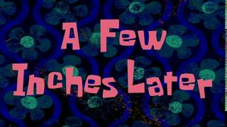 A Few Inches Later | SpongeBob Time Card #4