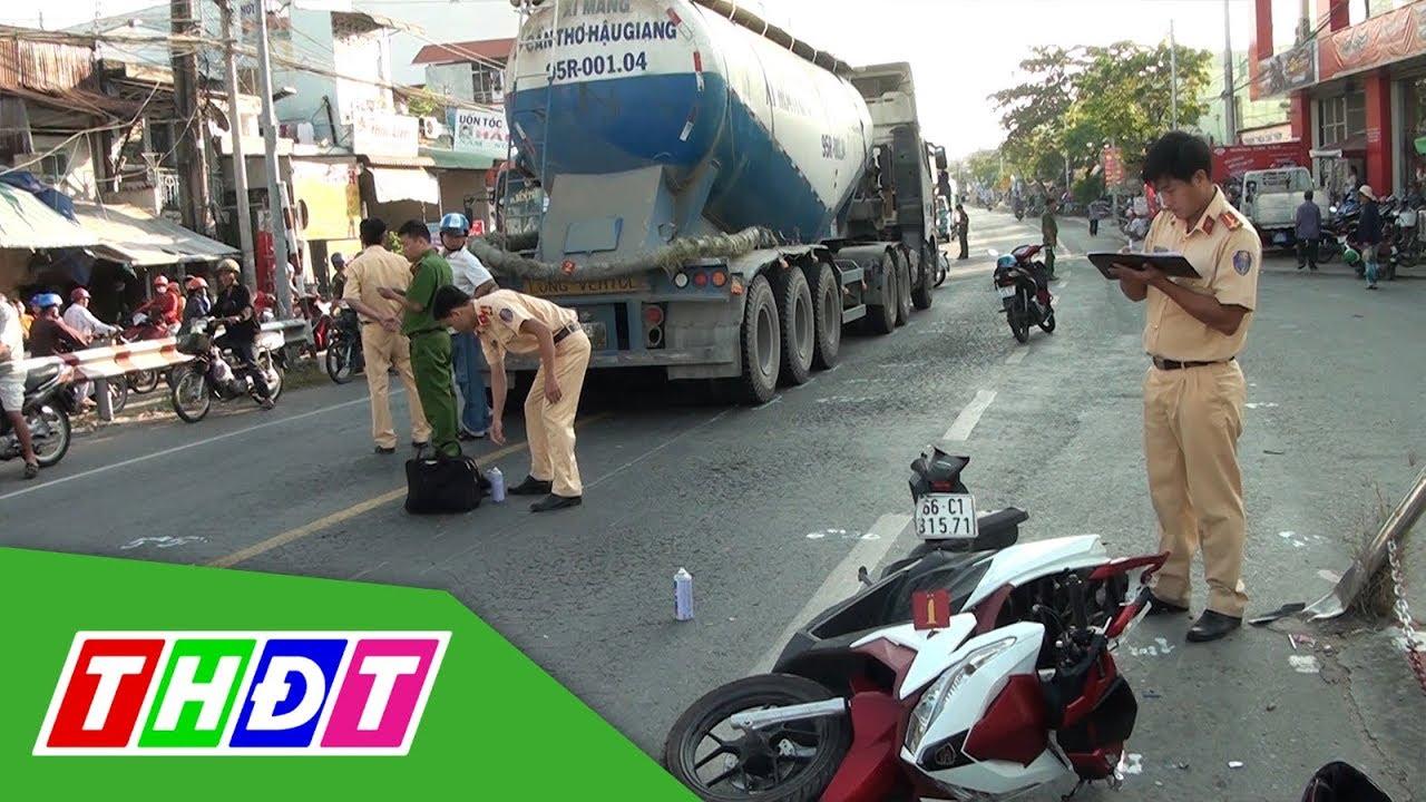 Đồng Tháp: Xe bồn va chạm xe máy, 1 người tử vong | THDT