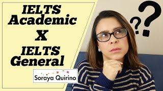IELTS: diferenças entre Academic e General