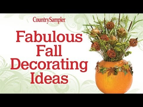 Fabulous Fall Decorating Ideas from Country Sampler - YouTube
