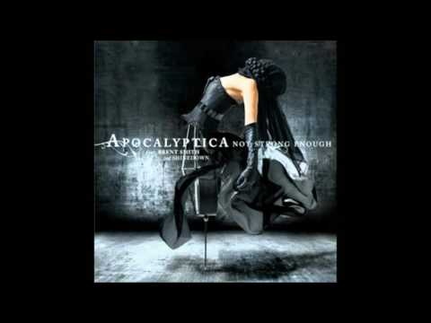Not Strong Enough - Apocalyptica - Extended-Mixed