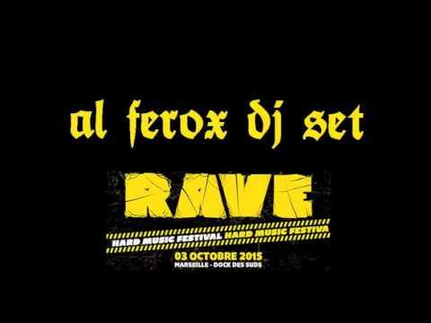 "Al Ferox Dj Set @ ""RAVE"" Marseille 10/03/2015"