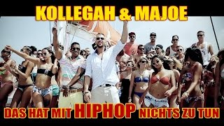 Repeat youtube video KOLLEGAH & MAJOE - Das hat mit HipHop nichts zu tun (OFFICIAL HD)