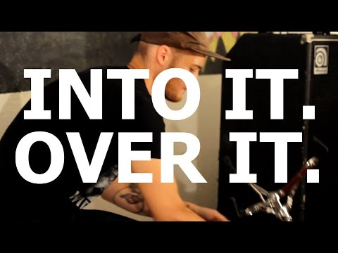 Into it. Over it. -