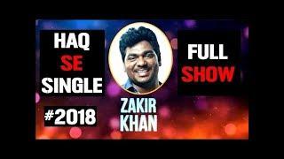 ZAKIR KHAN   STEALS THE SHOW AT GRAND FINALE l FULL SHOW 2018