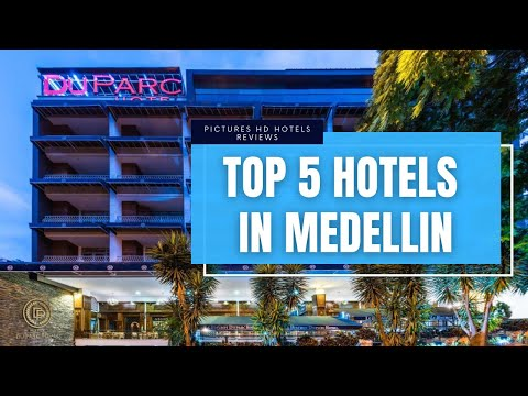 Top 5 Best Hotels In Medellin, Colombia - Sorted By Rating Guests