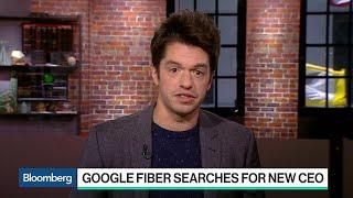 Google Fiber Searches for New CEO
