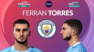 PES 2021 Ferran Torres Face Manchester City PES 2020