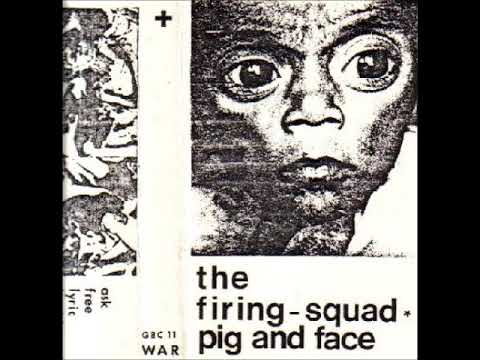 The Firing-Squad - Pig And Face (1984 Belgium, Post-Punk/Home-Taping) - Full Cassette