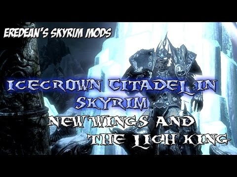 Skyrim Mods Icecrown Citadel For Skyrim Wrath Of The Lich King