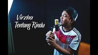 Download Lagu TENTANG RINDU - VIRZHA (Cover By stevano muhaling) mp3