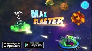 Max Blaster - Official Launch Trailer - FREE mobile space adventure/shoot-em-up game