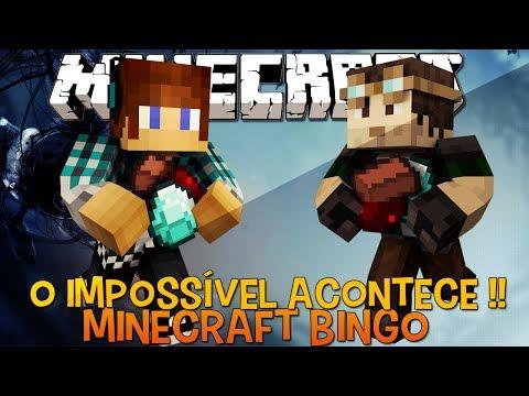 Minecraft Bingo #03 !! -O IMPOSSÍVEL Acontece !!