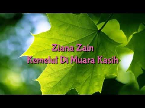 Ziana Zain - Kemelut Di Muara Kasih