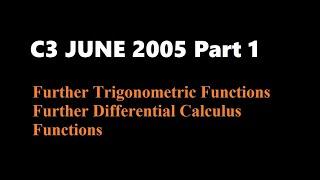 C3 2005 June (Part1 Q1,2,3)